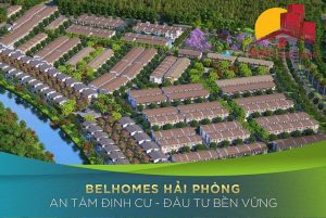Du an Belhomes VSIP Thuy Nguyen Hai Phong